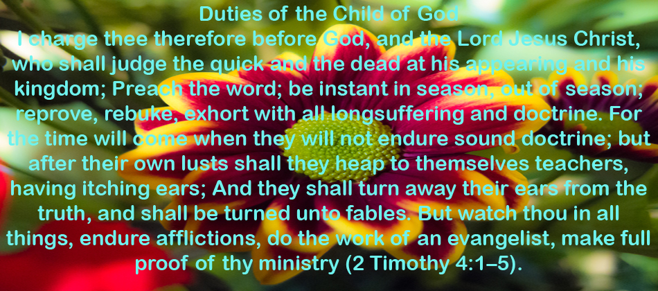 Duties of the Child of God